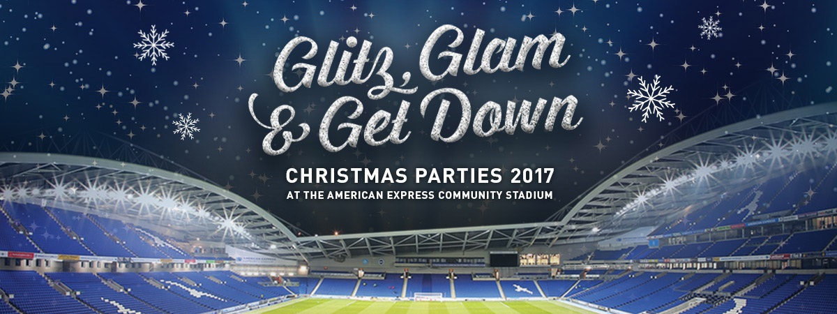 Glitz, Glam and Get Down! Christmas parties at the AMEX 2017